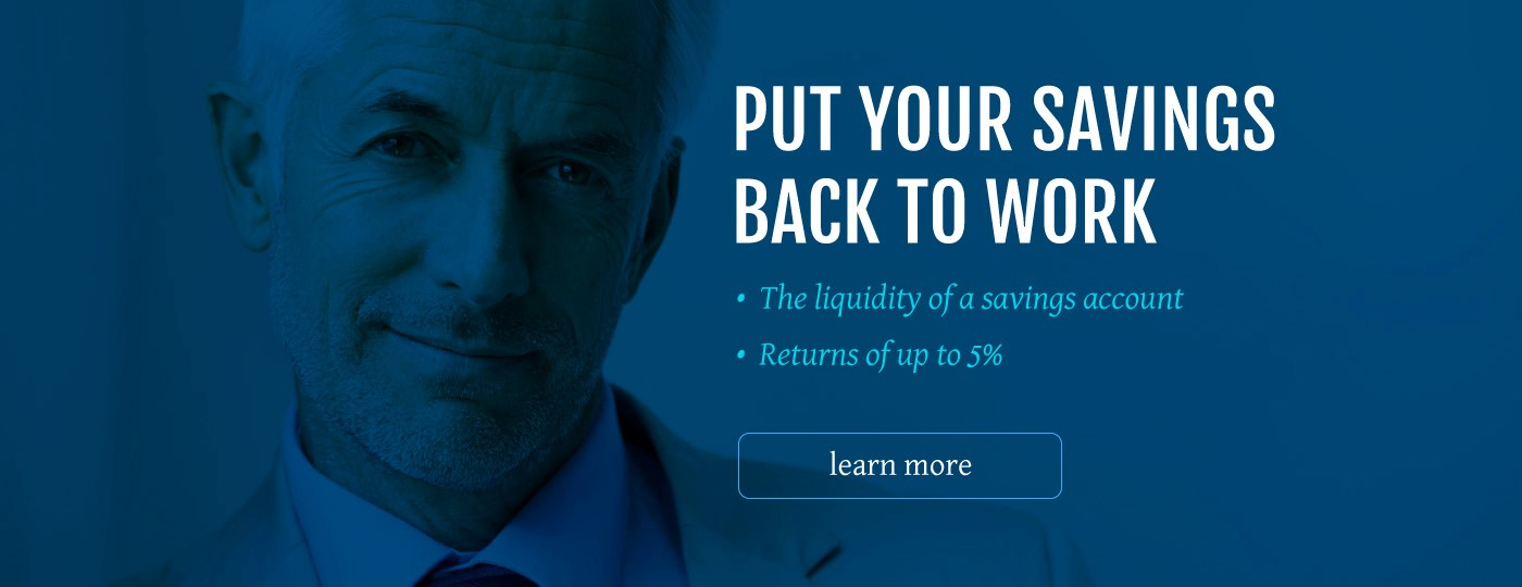 Put Your Savings Back to Work