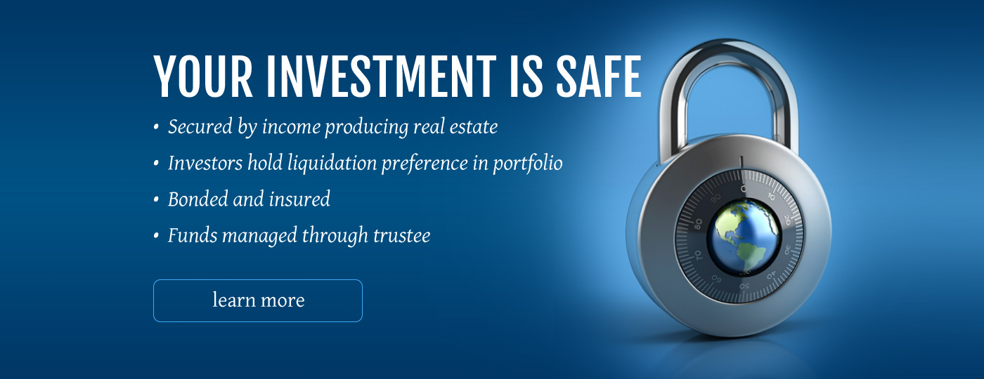 Your Investment is Safe